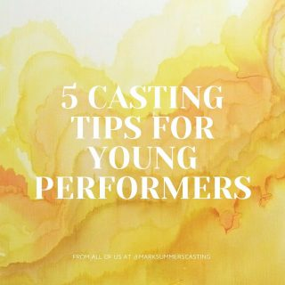 5 CASTING TIPS FOR YOUNG PERFORMERS 🤳🏼⚡️   Swipe for more and share with someone you think might find this helpful ▶️▶️  #marksummerscasting #marksummers #castingtips #youngperformers